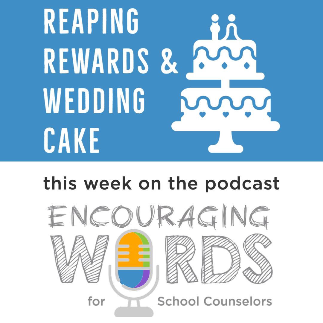 Encouraging Words for School Counselors
